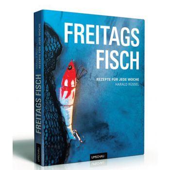 """""""Freitags Fisch"""" - Kochbuch von Sternekoch Harald Rüssel"""